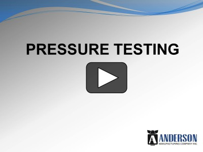 Pressure Test Plumbing Anderson Manufacturing Company Inc